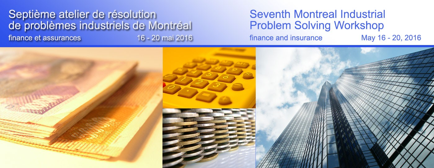 Seventh Montreal Industrial problem Solving Workshop